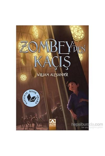 Zombey'Den Kaçış-William Alexander