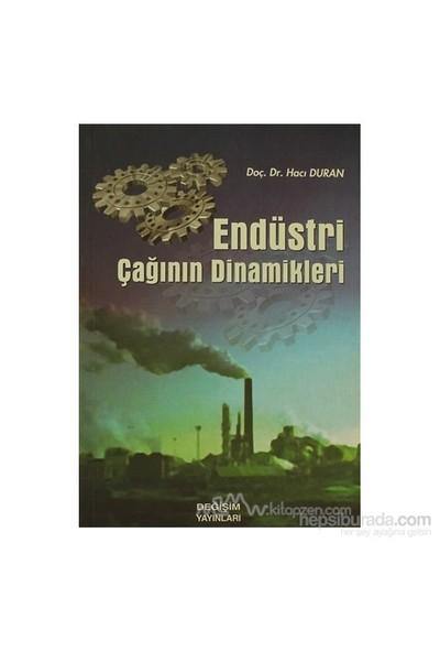Endüstri Çağının Dinamikleri-Hacı Duran
