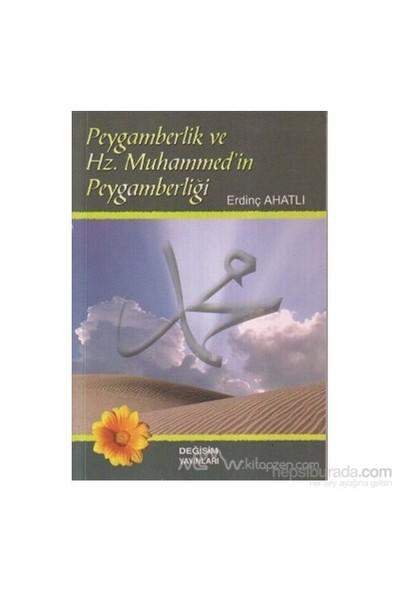Peygamberlik Ve Hz. Muhammed''İn Peygamberliği-Erdinç Ahatlı