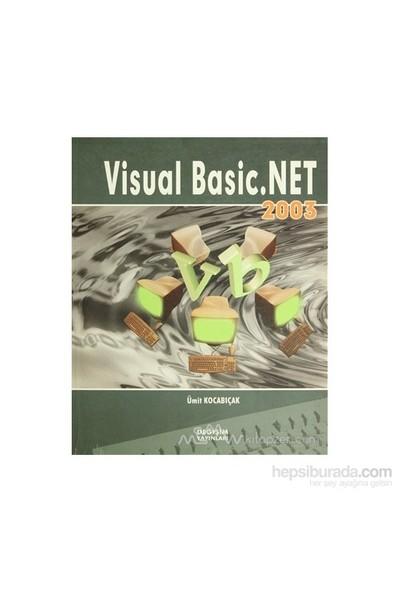 Visual Basic.Net 2003-Ümit Kocabıçak