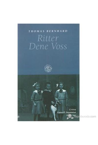 Ritter Dene Voss-Thomas Bernhard