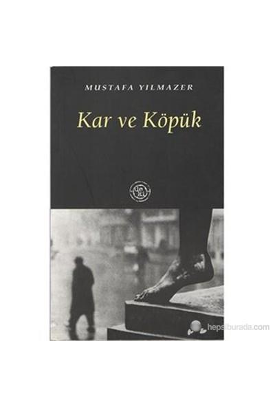 Kar Ve Köpük-Mustafa Yılmazer