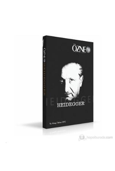 Özne Felsefe Dergisi 16. Kitap - Heidegger