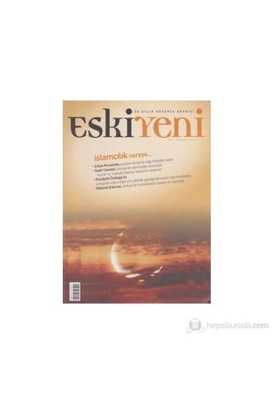 Eskiyeni Dergisi Sayı: 07-Kolektif