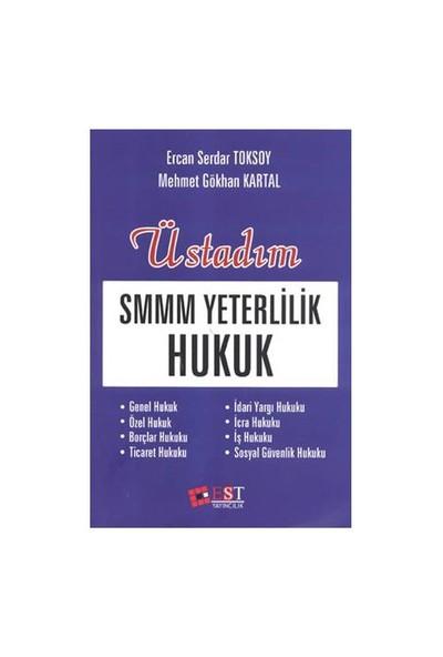 Üstadım Smmm Yeterlilik Hukuk-Mehmet Gökhan Kartal