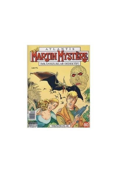 Martin Mystere Teknomanlar Sayı: 80