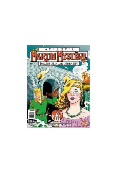 Yeni Martin Mystere Sayı: 92 Buz Kalpli Prenses