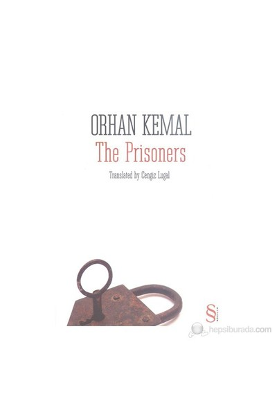 The Prisoners-Orhan Kemal