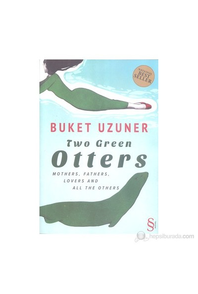 Two Green Otters - (Mothers, Fathers, Lovers And All The Others)-Buket Uzuner