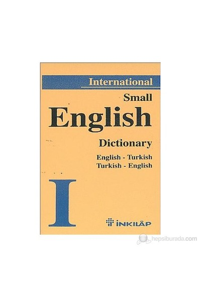 Small English Dictionary English - Turkish Turkish - English-Kolektif