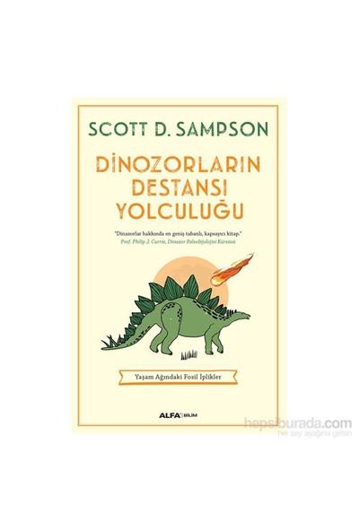 Dinazorların Destansı Yolculuğu-Scott D.Sampson