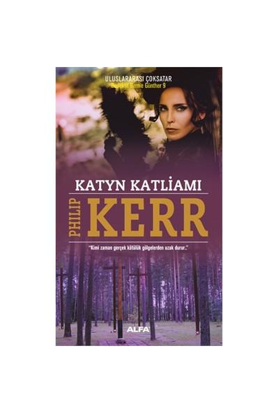 Katyn Katliamı-Philip Kerr