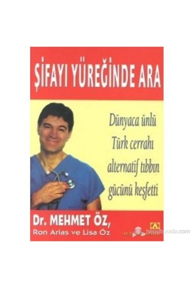 Şifayı Yüreğinde Ara-Mehmet Öz