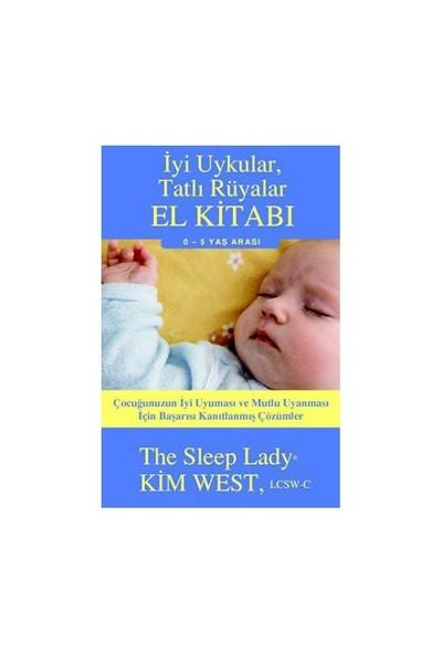 İyi Uykular, Tatlı Rüyalar El Kitabı - Kim West