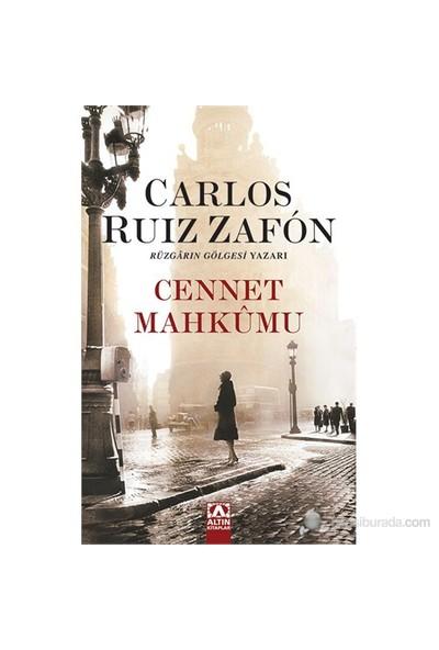 Cennet Mahkûmu - Carlos Ruiz Zafon