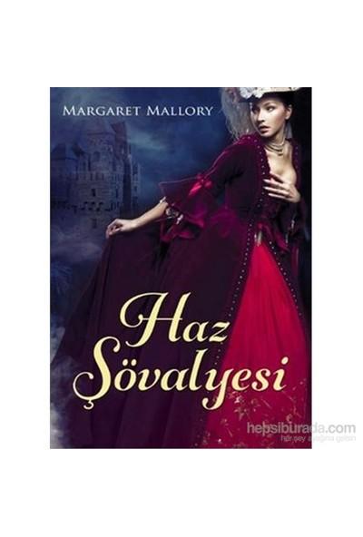 Haz Şövalyesi-Margaret Mallory
