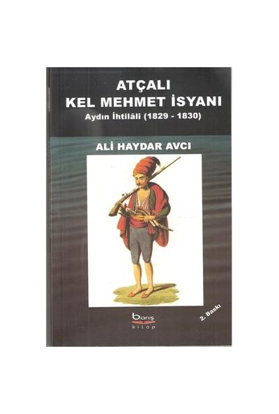 ATÇALI KEL MEHMET İSYANI AYDIN İHTİLALİ (1829-1830)
