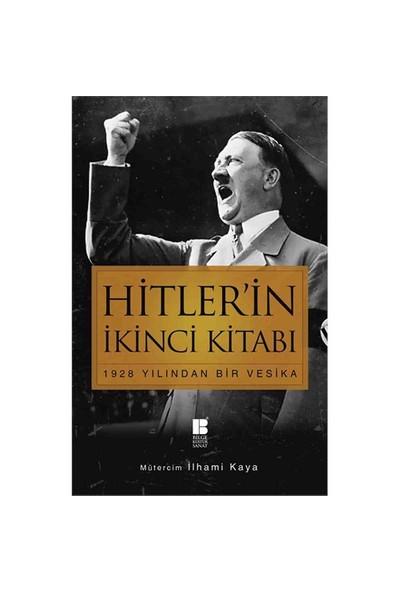Hitler'in İkinci Kitabı (1928 Yılından Bir Vesika) - Adolf Hitler