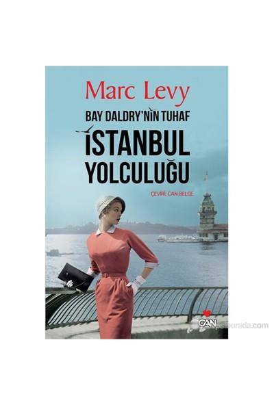 Bay Daldry'Nin Tuhaf İstanbul Yolculuğu-Marc Levy