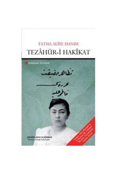 Tezahür-İ Hakikat: Hakikatin Tezahürü-Fatma Aliye Hanım