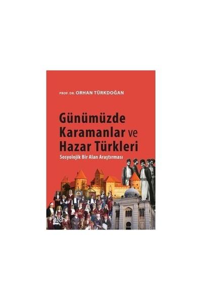 Günümüzde Karamanlar Ve Hazar Türkleri-Orhan Türkdoğan