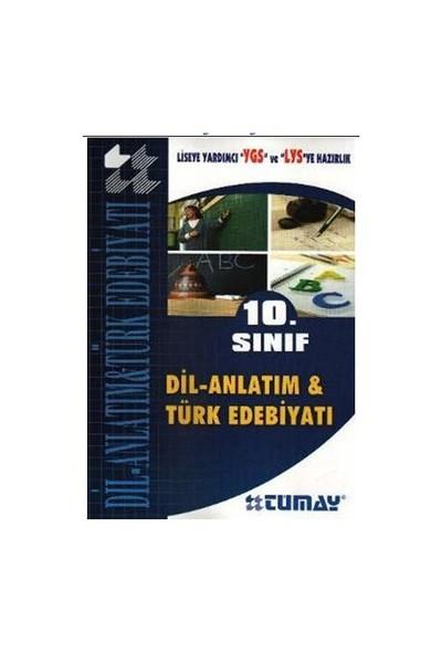 Tümay 10. Sınıf Dil Anlatım ve Türk Edebiyatı