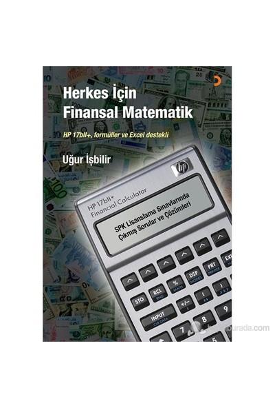 Herkes İçin Finansal Matematik - Uğur İşbilir