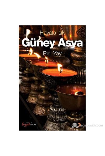 Hayata Işık - Güney Asya-Pırıl Yay