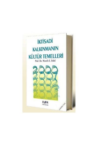 İktisadi Kalkınmanın Kültür Temelleri-Mustafa Erkal