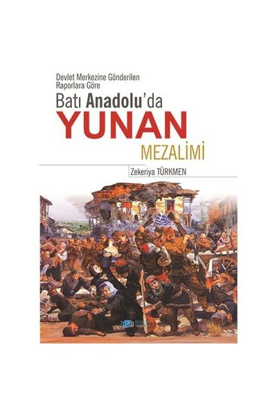 Batı Anadolu'Da Yunan Mezalimi-Zekeriya Türkmen