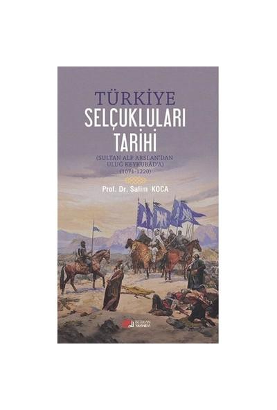 Türkiye Selçukluları Tarihi - Salim Koca