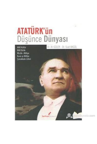 Atatürk'Ün Düşünce Dünyası-Ali Güler