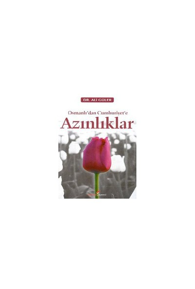 Osmanlı'dan Cumhhuriyet'e Azınlıklar