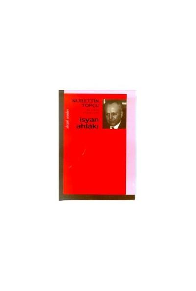 İsyan Ahlakı Bütün Eserleri 1