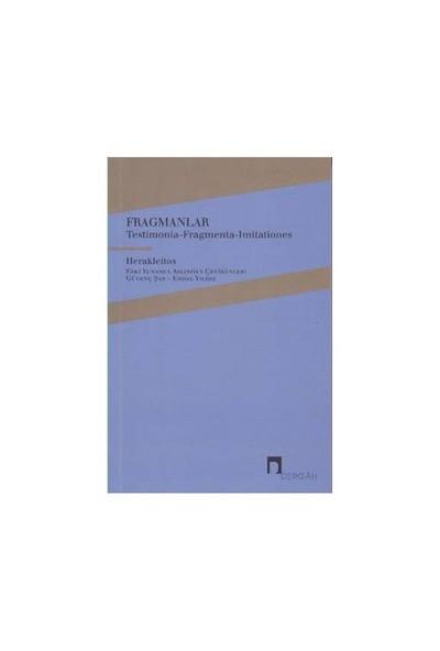 Fragmanlar: Testimonia Fragmenta Imitationes-Herakleitos