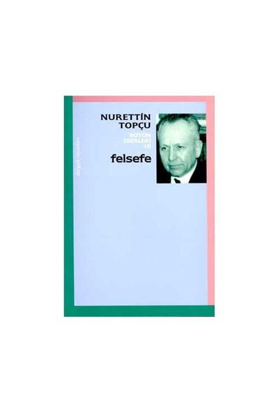 Felsefe-Nurettin Topçu