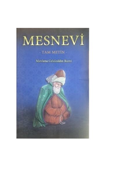 Mesnevi (Tam Metin) - Mevlana Celaleddin Rumi