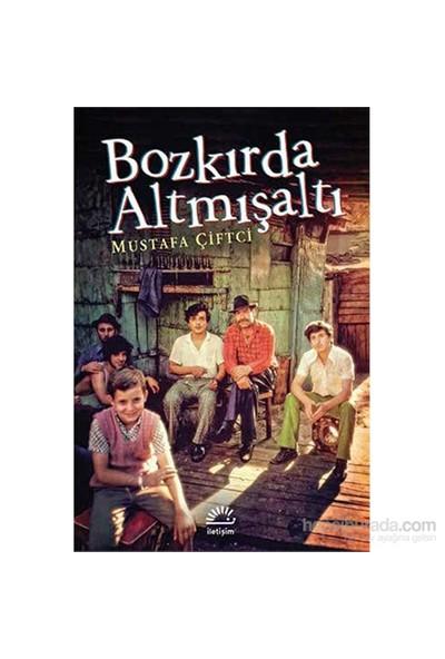 Bozkırda Altmışaltı-Mustafa Çiftci