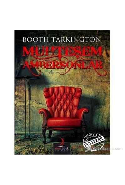 Muhteşem Ambersonlar-Booth Tarkington