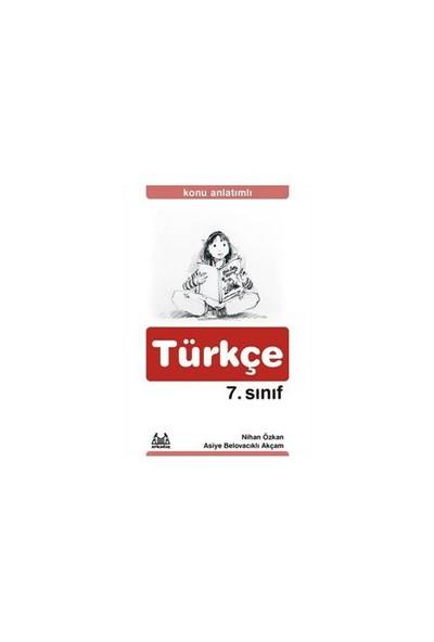 7. Sınıf Türkçe Konu Anlatımlı Yardımcı Ders Kitabı - Nihan Özkan