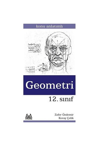 12. Sınıf Geometri Konu Anlatımlı Yardımcı Ders Kitabı-Zafer Özdemir