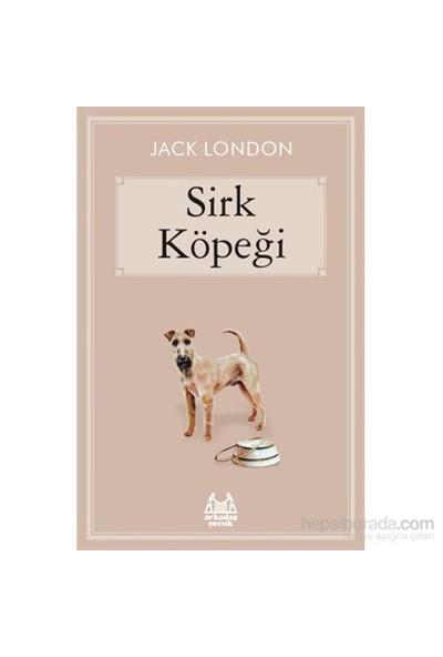 Sirk Köpeği - Jack London