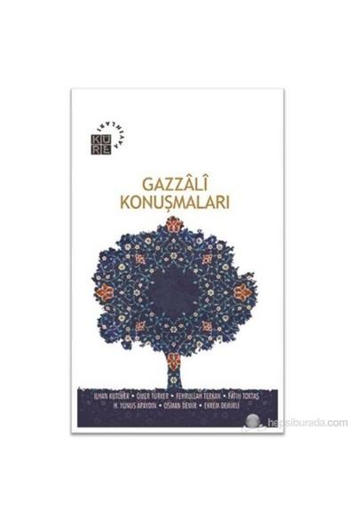 Gazzali Konuşmaları-M. Cüneyt Kaya
