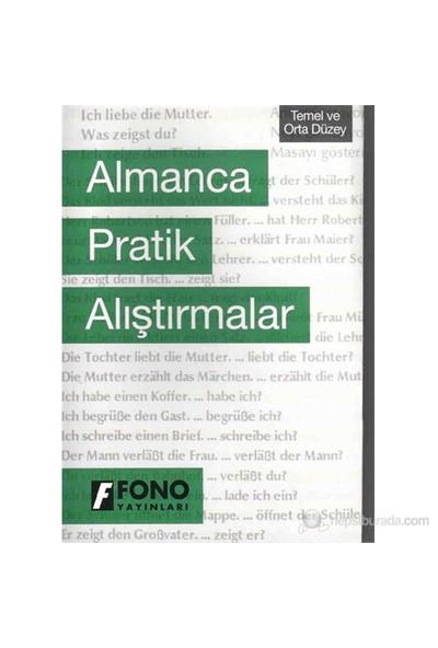 FONO ALMANCA PRATİK ALIŞTIRMALAR