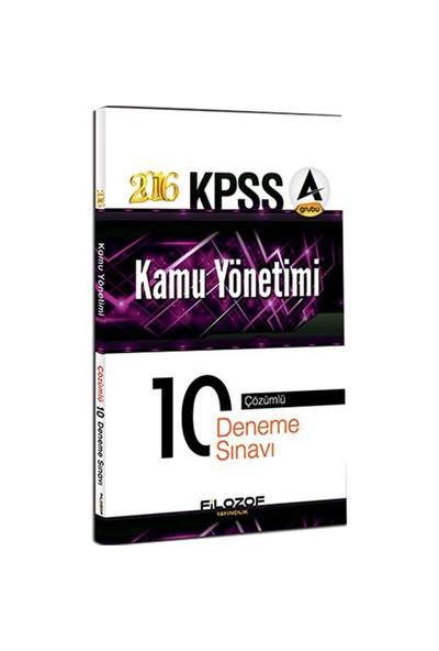 Filozof Kpss A Grubu 2016 Kamu Yönetimi Çözümlü 10 Deneme Sınavı-Kolektif