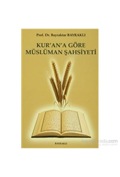 Kur'An'A Göre Müslüman Şahsiyeti-Bayraktar Bayraklı
