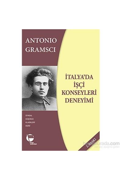 İtalya'Da İşçi Konseyleri Deneyimi-Antonio Gramsci