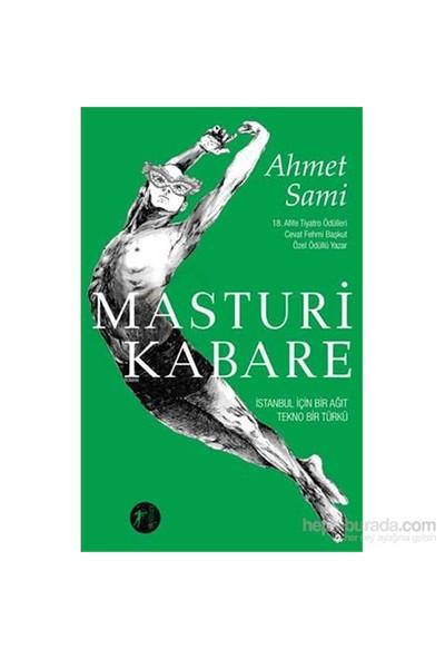 Masturi Kabare-Ahmet Sami