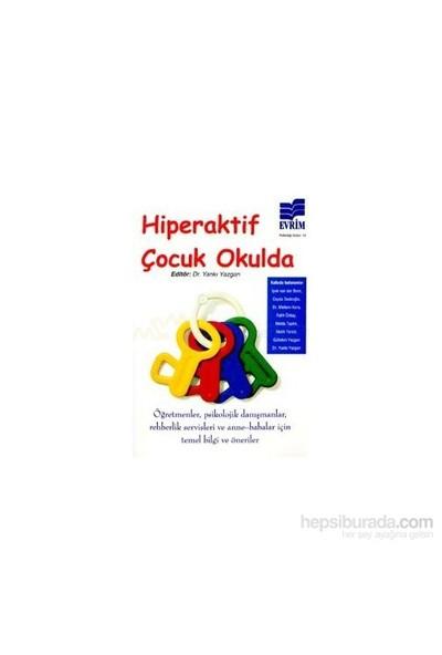 Hiperaktif Çocuk Okulda-Yankı Yazgan