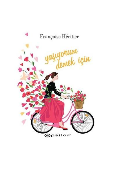 Yaşıyorum Demek İçin-Françoise Heritier